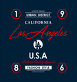 los angeles california slogan graphic typography vector image vector image