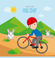 boy ride bicycle travel vacation holiday vector image vector image