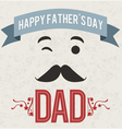 Happy Fathers Day Dad holiday card vector image