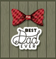 happy fathers day card with elegant bowtie vector image