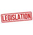 legislation grunge rubber stamp vector image vector image