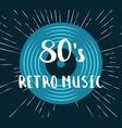 80s retro music vinyl record vector image vector image