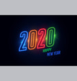 shiny 2020 happy new year colorful glowing neon vector image