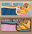 banners for bubble waffle vector image