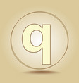letter q lowercase round golden icon on light vector image vector image