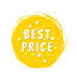 best price text on yellow painted spot strokes vector image vector image
