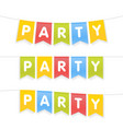 party word on pennants on rope vector image vector image